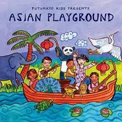 CD Asian Playground, Putumayo World Music, 2015